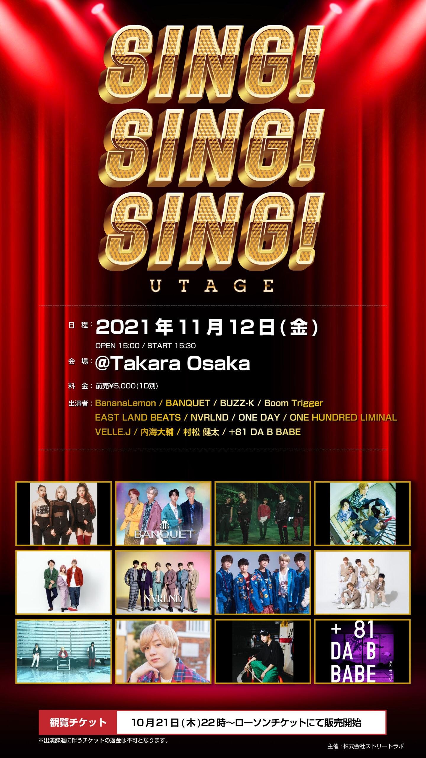 UTAGE SING!SING!SING! in OSAKA @Takara Osaka